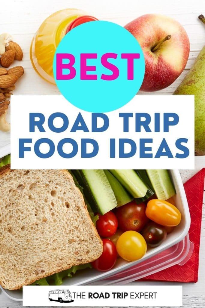 best road trip food ideas pinterest pin
